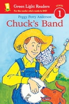 Chuck's Band by Peggy Perry Anderson