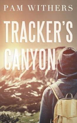 Book Tracker's Canyon by Pam Withers