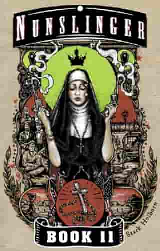 Nunslinger 11: Ninth-Hour at Noon by Stark Holborn