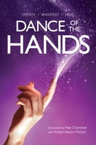 Dance of the Hands by Rae Chandran
