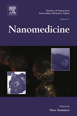 Book Nanomedicine by Huw D Summers