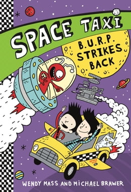 Book Space Taxi: B.U.R.P. Strikes Back by Wendy Mass