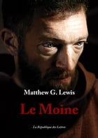 Le Moine by Matthew Gregory Lewis