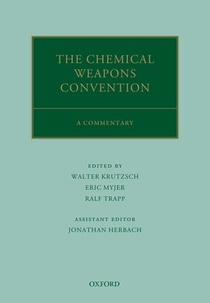 The Chemical Weapons Convention A Commentary