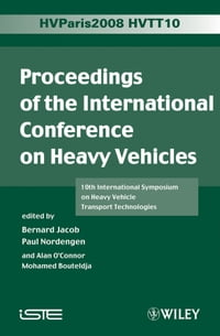 Proceedings of the International Conference on Heavy Vehicles, HVTT10: 10th International Symposium…