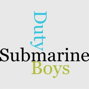 The Submarine Boys On Duty by Victor G. Durham