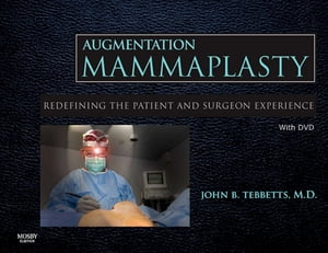 Augmentation Mammaplasty Redefining the Patient and Surgeon Experience