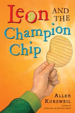 Book Leon and the Champion Chip by Allen Kurzweil