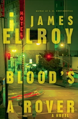 Book Blood's a Rover: Underworld USA 3 by James Ellroy