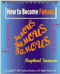 How to Become Famous 9ca107f9-2e2b-43eb-8d5f-c792b522d244