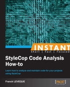 Instant StyleCop Code Analysis How-to by Franck LEVEQUE