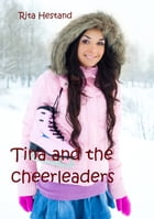 Tina and the Cheerleaders by Rita Hestand