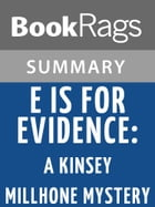 'E' Is for Evidence: A Kinsey Millhone Mystery by Sue Grafton l Summary & Study Guide by BookRags