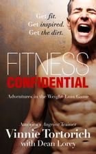 Fitness Confidential by Dean Lorey