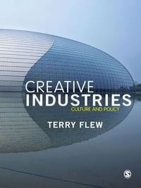 The Creative Industries: Culture and Policy
