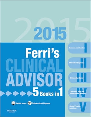 Ferri's Clinical Advisor 2015 5 Books in 1