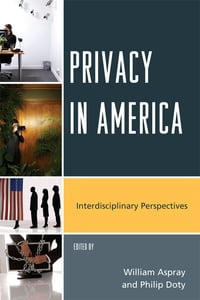 Privacy in America: Interdisciplinary Perspectives