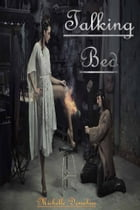 Talking Bed by Michelle Donahue