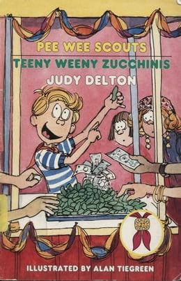 Book Pee Wee Scouts: Teeny Weeny Zucchinis by Judy Delton