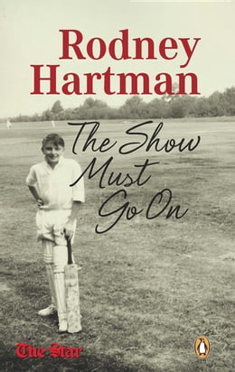 Book Rodney Hartman - The Show Must Go On by Kevin Ritchie