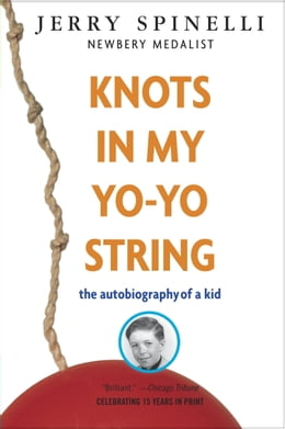 Book Knots in My Yo-Yo String by Jerry Spinelli