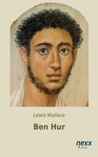 Ben Hur by Lewis Wallace