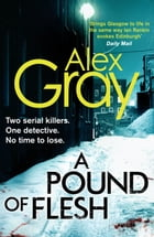 A Pound Of Flesh: 9 by Alex Gray