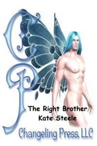 Encounter: The Right Brother (Feasts of Fortune) by Kate Steele