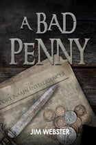 A Bad Penny by Jim Webster