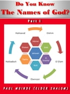 Do You Know The Names of God? Part 1