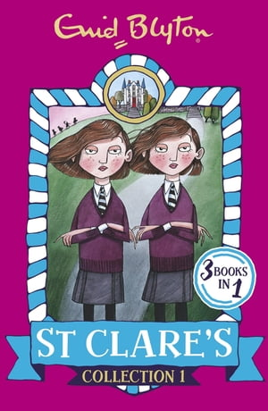 St Clare's Collection 1 Books 1-3