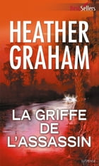 La griffe de l'assassin by Heather Graham