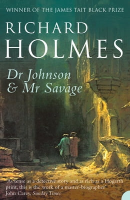 Book Dr Johnson and Mr Savage by Richard Holmes