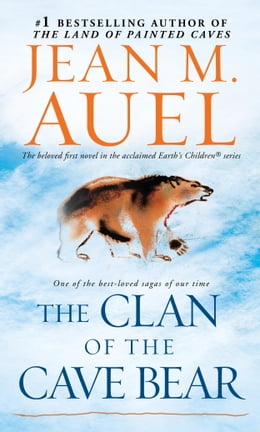 Book The Clan of the Cave Bear (with Bonus Content): Earth's Children, Book One by Jean M. Auel