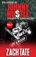 The Legend of Johnny Hustle: The King of Times Square (Part 2) 9cb872e5-a10a-4a78-a7cb-5201d5a6332a