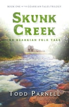 Skunk Creek by Todd Parnell
