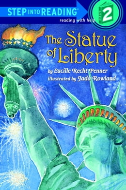 Book The Statue of Liberty by Lucille Recht Penner