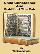 Child Christopher And Goldilind The Fair by William Morris