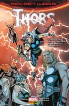 Secret Wars: Thors (Marvel Collection) by Jason Aaron