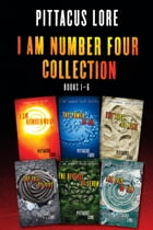 I Am Number Four Collection: Books 1-6: I Am Number Four, The Power of Six, The Rise of Nine, The Fall of Five, The Revenge of Seven, The Fa by Pittacus Lore