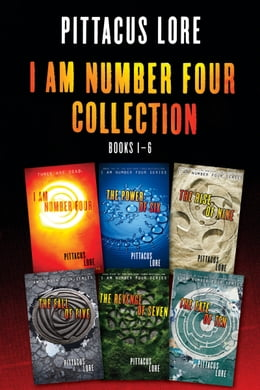 Book I Am Number Four Collection: Books 1-6: I Am Number Four, The Power of Six, The Rise of Nine, The… by Pittacus Lore