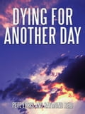 Dying for Another Day d3fdf1e0-0812-475c-af4b-35ae2134b928