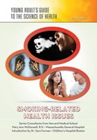 Smoking-Related Health Issues by Joan Esherick
