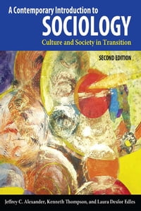 Contemporary Introduction to Sociology: Culture and Society in Transition