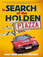 In Search Of The Holden Piazza by Chris Warr