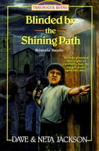Blinded by the Shining Path: Romulo Saune of Peru by Dave Jackson