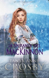 La speranza del MacKinnon: Le spose delle Highlands