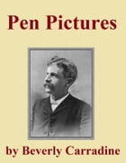Pen Pictures by Beverly Carradine