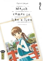 March comes in like a lion - Tome 2 by Umino Chica