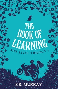 The Book of Learning: The Nine Lives Trilogy